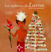LES CADEAUX DE LUCAS