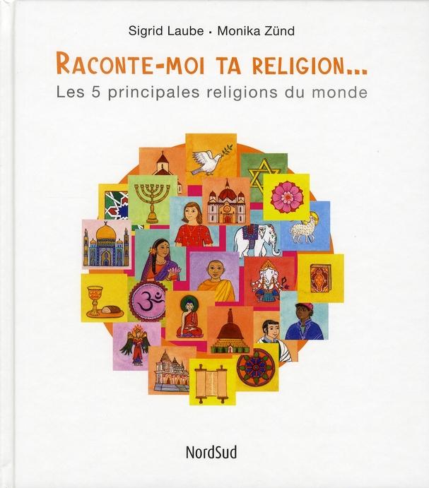 RACONTE-MOI TA RELIGION