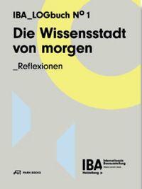 DIE WISSENSSTADT VON MORGEN REFLEXIONEN /ALLEMAND
