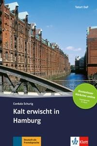 KALT ERWISCHT IN HAMBURG - LIVRE + AUDIO TELECHARGEABLES