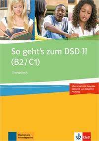 SO GEHT'S ZUM DSD II - B2C1 - CAHIER D'EXERCICES (NED)