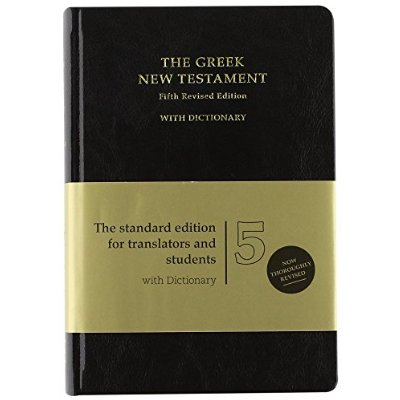 THE GREEK NEW TESTAMENT 28 WITH DICTIONNARY (GR/ENG) 5. EDITION