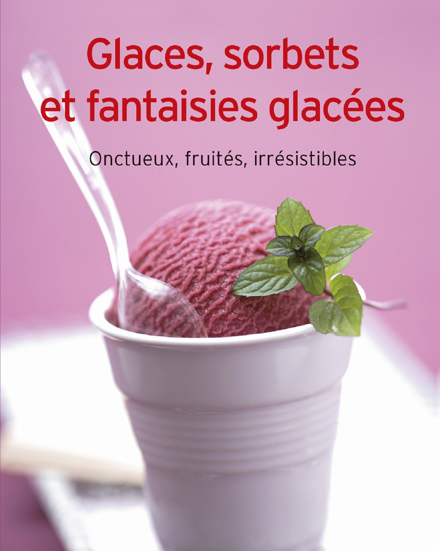 GLACES SORBET ET FANTAISIES GLACEES