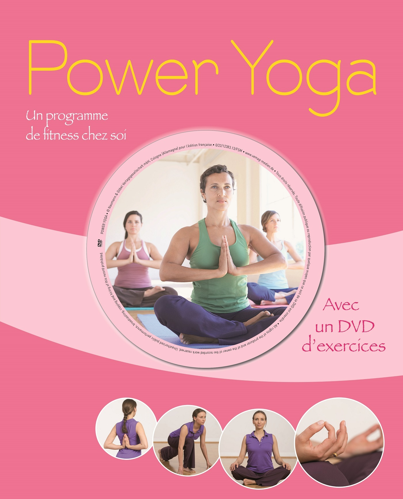 POWER YOGA UN PROGRAMME DE FITNESS CHEZ SOI