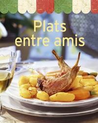 PLATS ENTRE AMIS