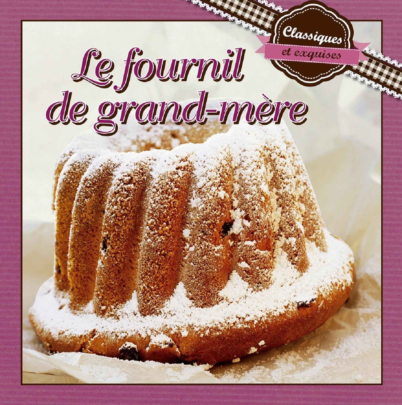 FOURNIL DE GRAND MERE (LE)