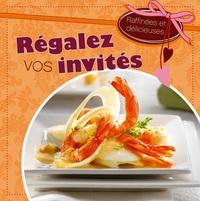 REGALEZ VOS INVITES