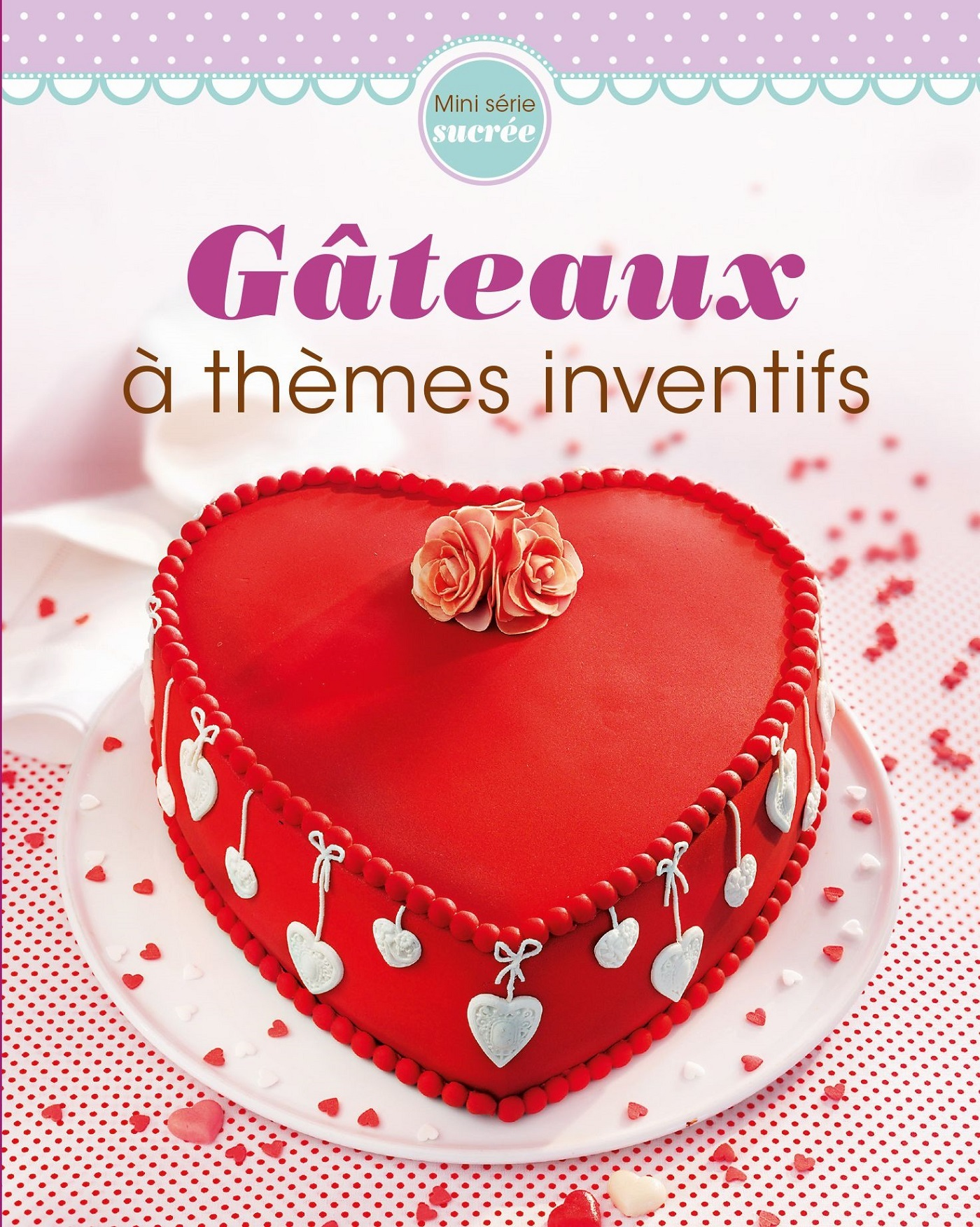 GATEAUX A THEMES INVENTIFS