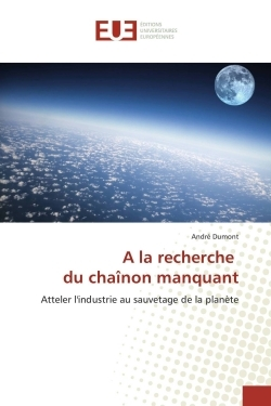 A LA RECHERCHE DU CHAINON MANQUANT