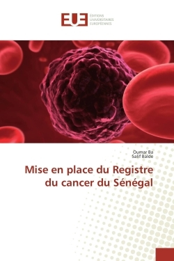 MISE EN PLACE DU REGISTRE DU CANCER DU SENEGAL