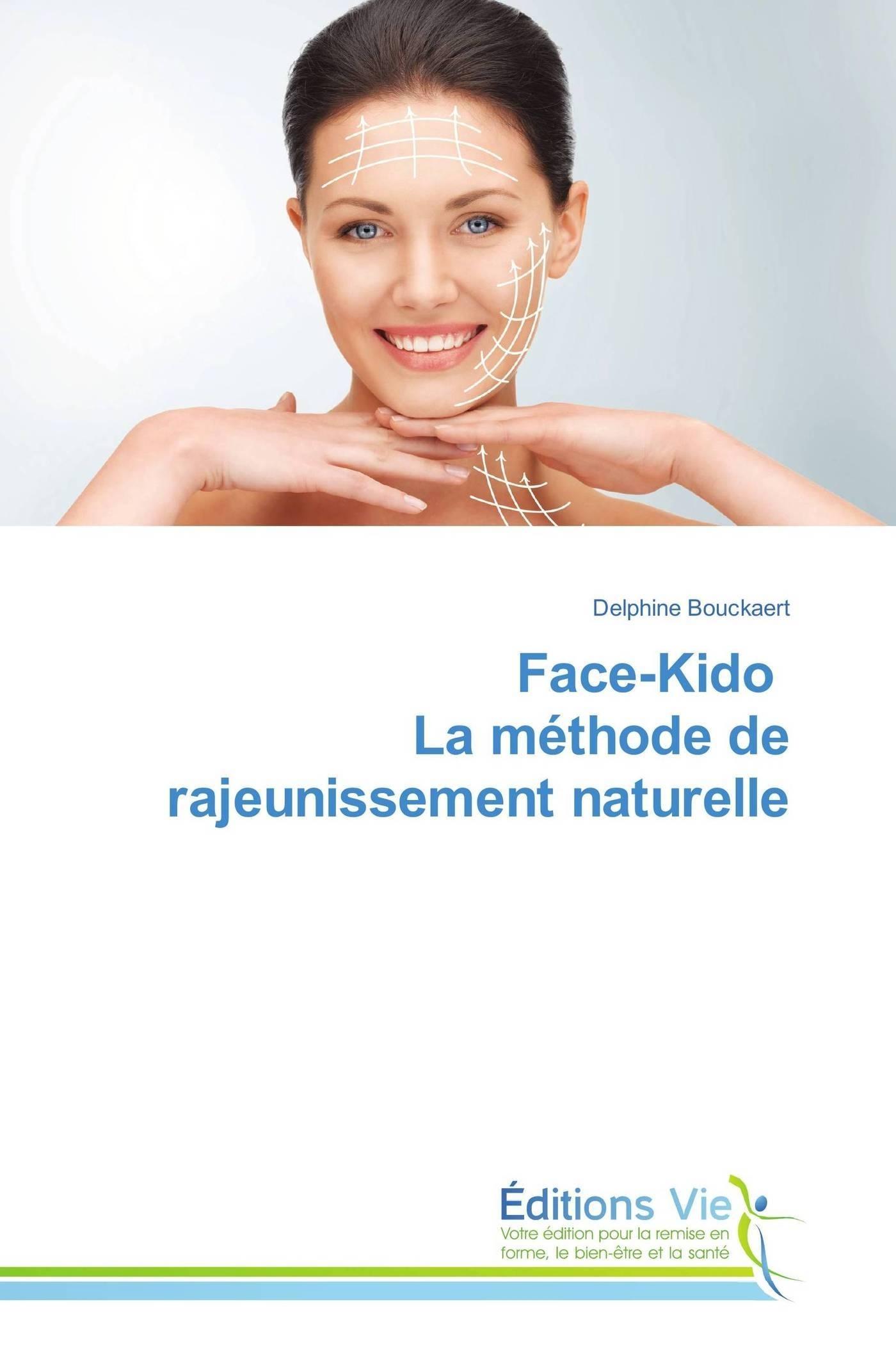 FACE-KIDO LA METHODE DE RAJEUNISSEMENT NATURELLE