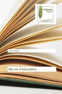 MA VIE D'EDUCATEUR
