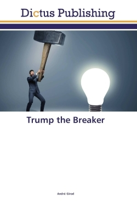 TRUMP THE BREAKER