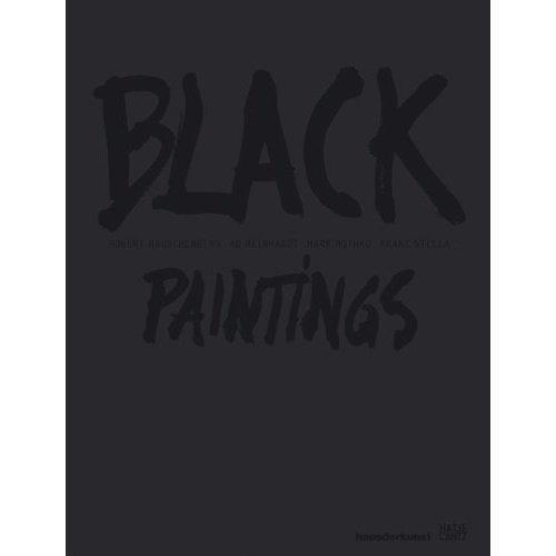 BLACK PAINTINGS ROBERT RAUSCHENBERG, AD REINHARDT, MARK ROTHKO, FRANK STELLA /ALLEMAND