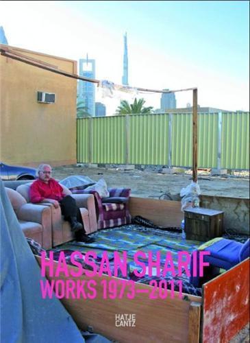 HASSAN SHARIF WORKS 1973-2010 /ANGLAIS