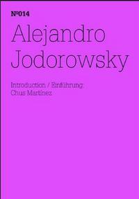 DOCUMENTA 13 VOL 14 ALEJANDRO JODOROWSKY /ANGLAIS/ALLEMAND