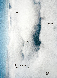 THE SENSE OF MOVEMENT WHEN ARTISTS TRAVEL /ANGLAIS