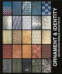 ORNAMENT & IDENTITY - NEUTELING RIEDIJK ARCHITECTS /ANGLAIS
