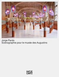 JORGE PARDO SCENOGRAPHIE POUR LE MUSEE DES AUGUSTINS /FRANCAIS