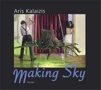 ARIS KALAIZIS MAKING SKY /ANGLAIS