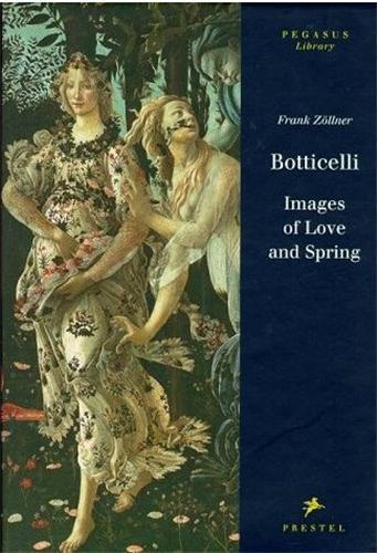 BOTTICELLI IMAGES OF LOVE AND SPRING (PEGASUS) /ANGLAIS