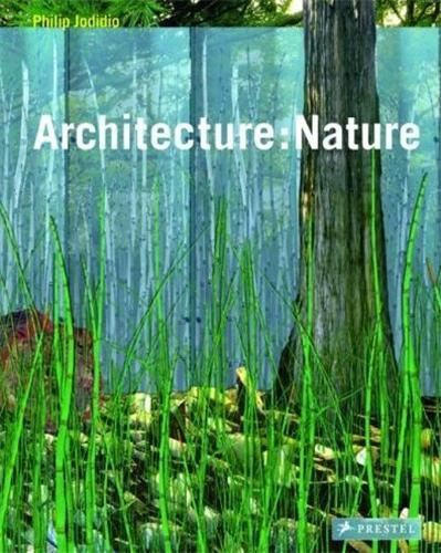 ARCHITECTURE NATURE /ANGLAIS