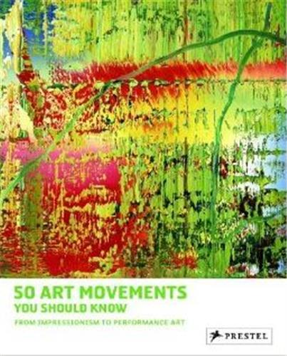 50 ART MOVEMENTS YOU SHOULD KNOW /ANGLAIS
