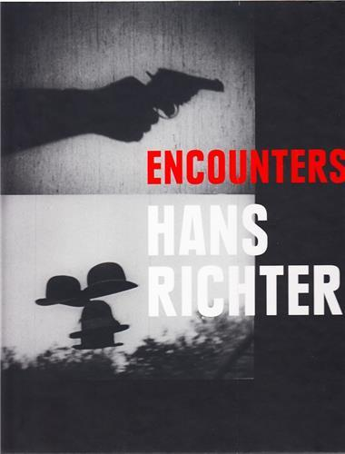 HANS RICHTER ENCOUNTERS /ANGLAIS