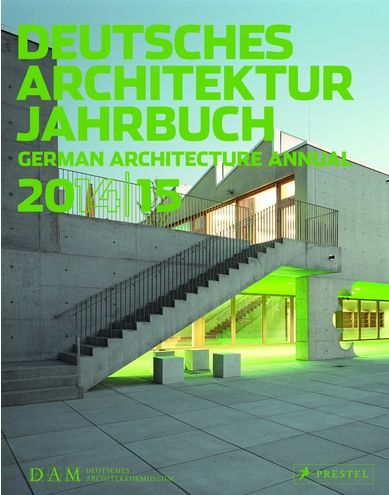 DAM GERMAN ARCHITECTURAL ANNUAL 2014-15 /ANGLAIS