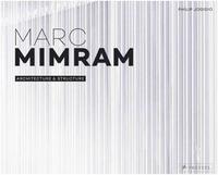 MARC MIMRAM: ARCHITECTURE & STRUCTURE /FRANCAIS/ANGLAIS