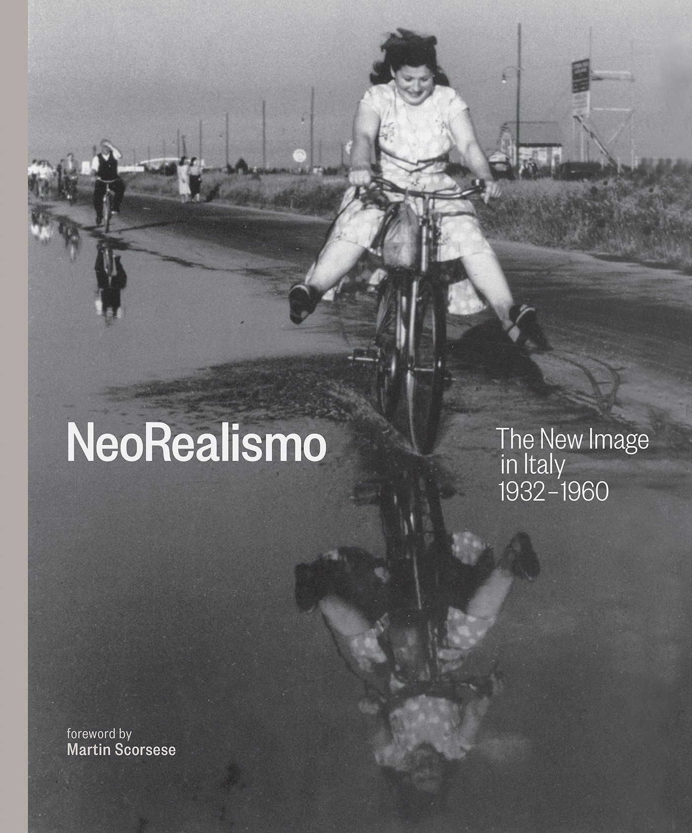NEOREALISMO THE NEW IMAGE IN ITALY 1932-1960 /ANGLAIS