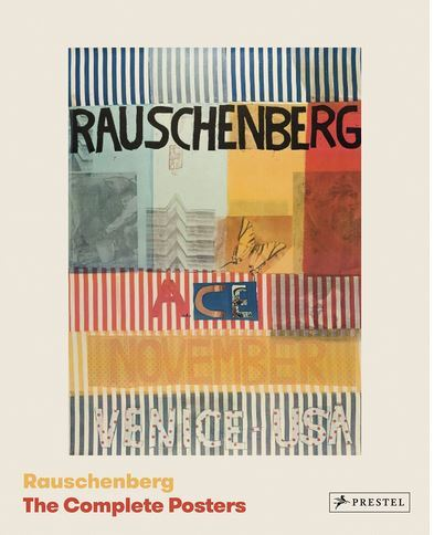 RAUSCHENBERG THE COMPLETE POSTERS /ANGLAIS