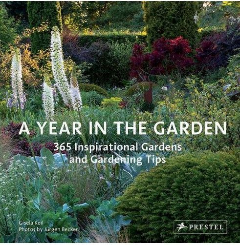 A YEAR IN THE GARDEN 365 INSPIRATIONAL GARDENS AND GARDENING TIPS /ANGLAIS