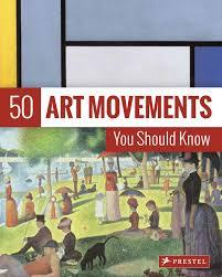50 ART MOVEMENTS YOU SHOULD KNOW (NEW ED) /ANGLAIS