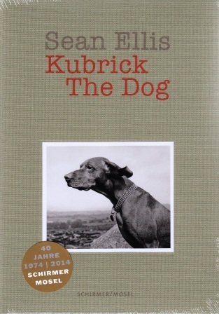 SEAN ELLIS  KUBRICK THE DOG (NEW EDITION) /ANGLAIS