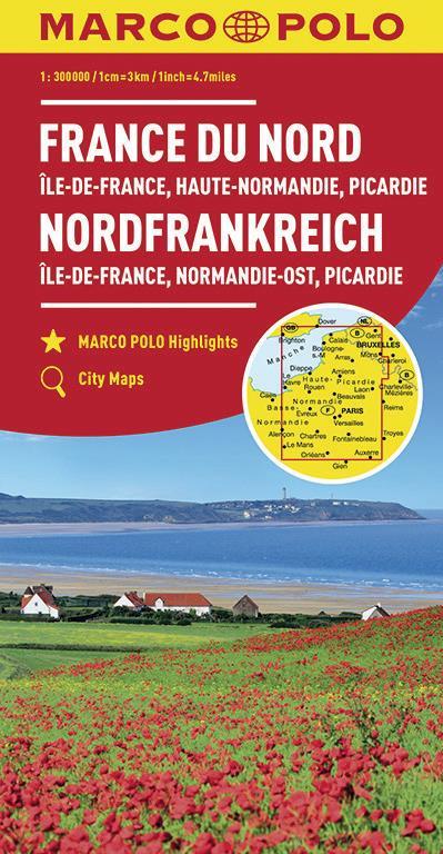FRANCE DU NORD : ILE-DE-FRANCE, HAUTE-NORMANDIE, PICARDIE 1 : 300 000