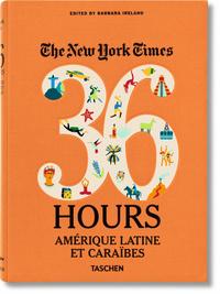 VA-NYT, 36 HOURS, LATIN AMERICA & THE CARIBBEAN