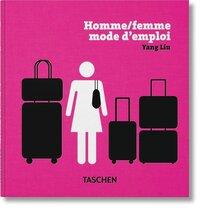 YANG LIU. HOMME/FEMME. MODE D'EMPLOI