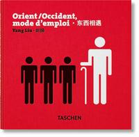 VA-YANG LIU. ORIENT/OCCIDENT. MODE D'EMPLOI