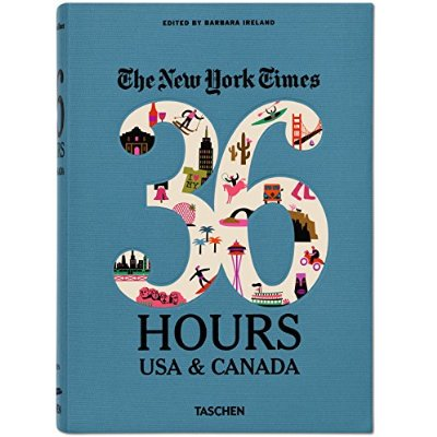 VA-THE NEW YORK TIMES 36 HOURS USA & CANADA - ANGLAIS -