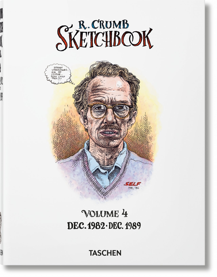 ROBERT CRUMB. SKETCHBOOK, VOL. 4: 1982-1989 - ROBERT CRUMB. SKETCHBOOK, VOL 4: 1982 1989