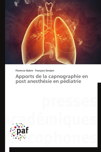 APPORTS DE LA CAPNOGRAPHIE EN POST ANESTHESIE EN PEDIATRIE