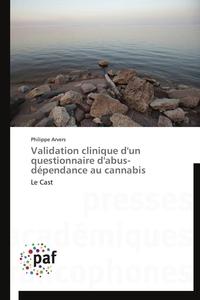 VALIDATION CLINIQUE D'UN QUESTIONNAIRE D'ABUS-DEPENDANCE AU CANNABIS
