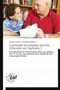 COMMENT LES ENFANTS SONT-ILS INFORMES SUR L'APHASIE ?