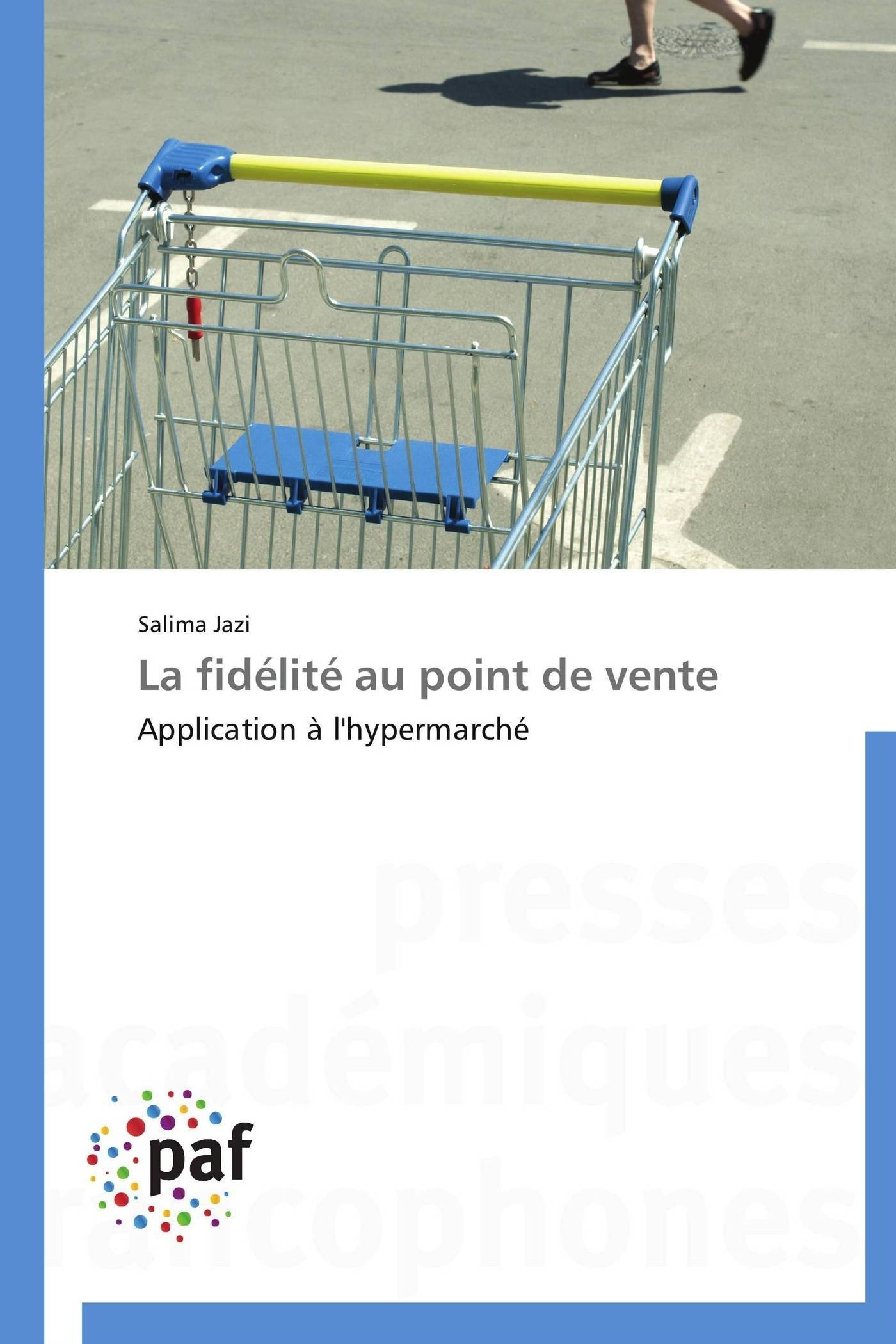 LA FIDELITE AU POINT DE VENTE