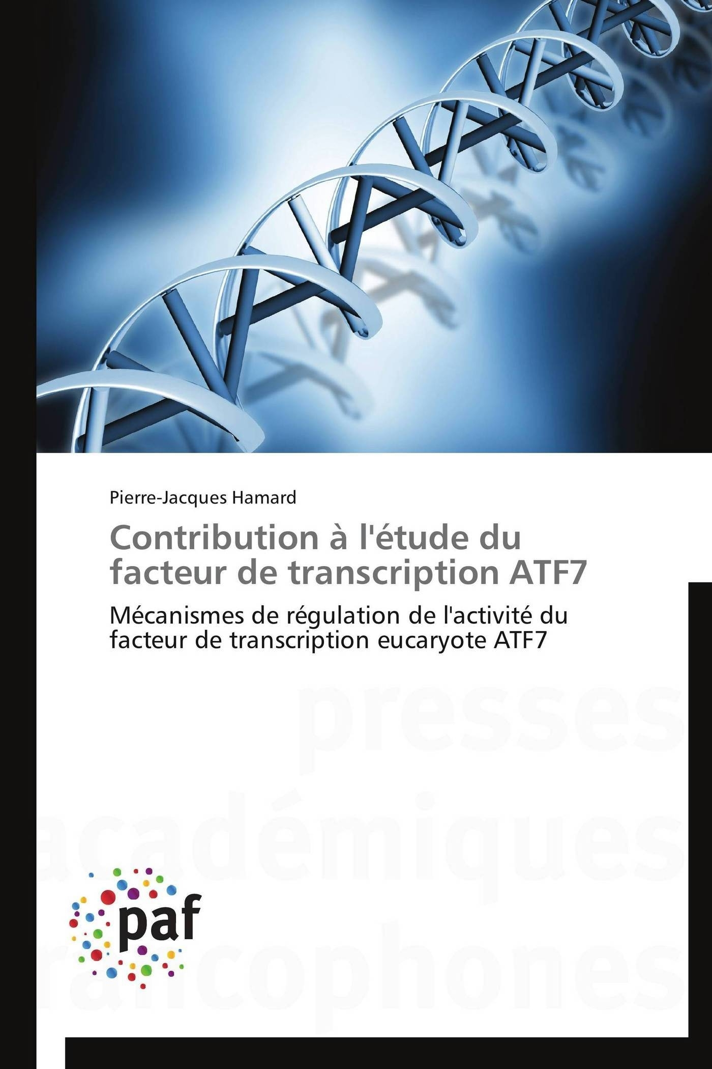 CONTRIBUTION A L'ETUDE DU FACTEUR DE TRANSCRIPTION ATF7