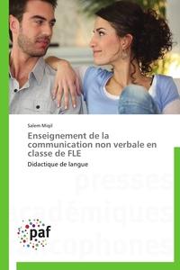 ENSEIGNEMENT DE LA COMMUNICATION NON VERBALE EN CLASSE DE FLE