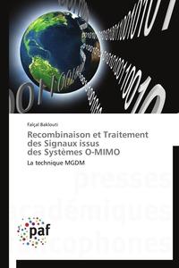 RECOMBINAISON ET TRAITEMENT DES SIGNAUX ISSUS  DES SYSTEMES O-MIMO