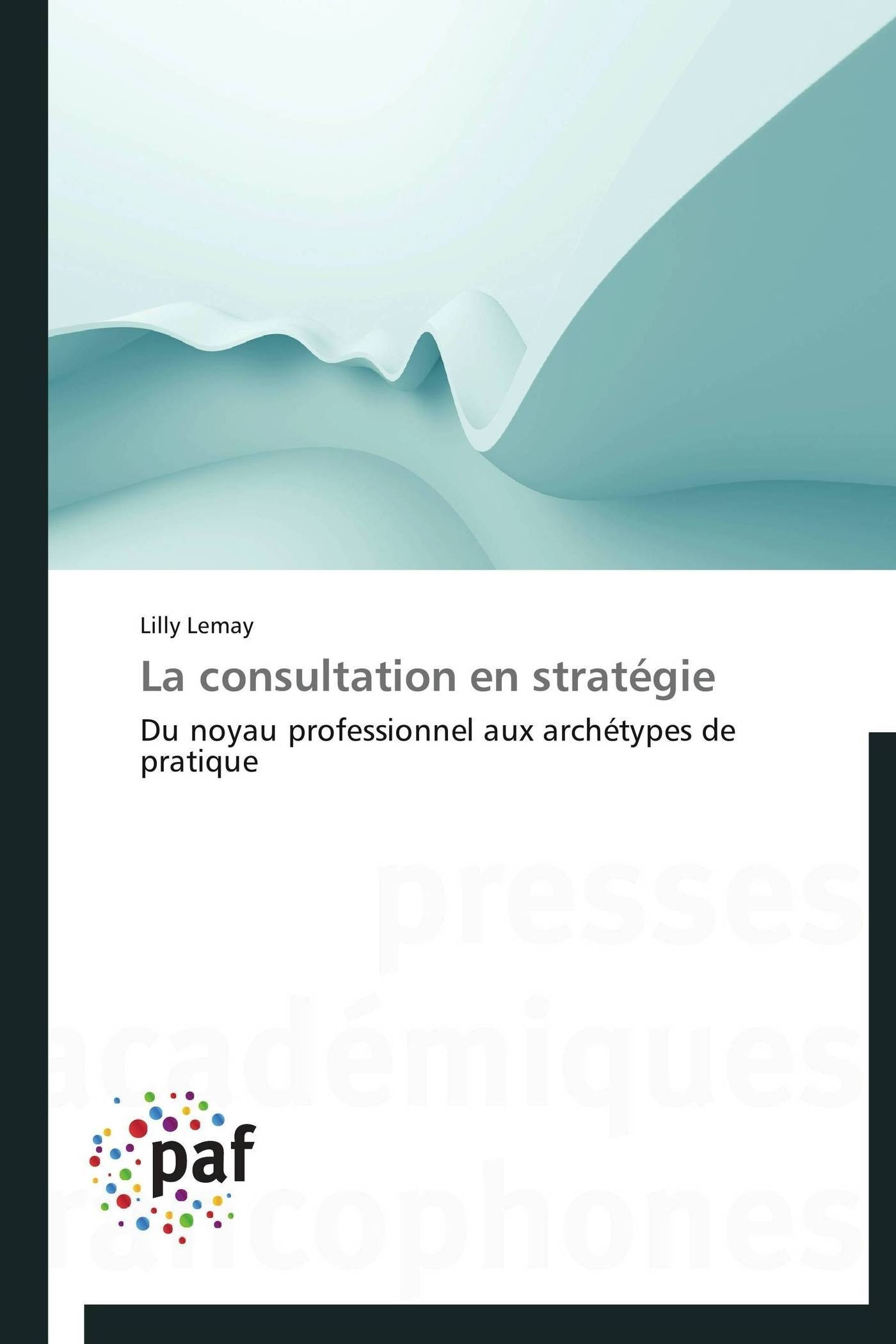 LA CONSULTATION EN STRATEGIE