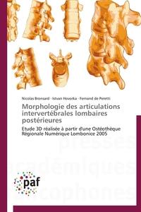 MORPHOLOGIE DES ARTICULATIONS INTERVERTEBRALES LOMBAIRES POSTERIEURES